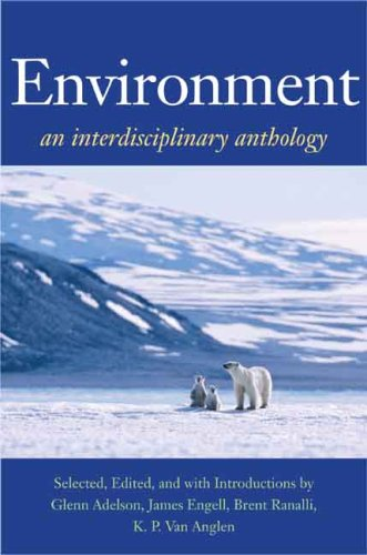 Environment: An Interdisciplinary Anthology (The Lamar Series in Western History)