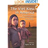 The Viet Kieu in America: Personal Accounts of Postwar Immigrants from Vietnam