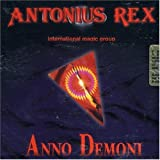 2001 Anno Demoni by Antonius Rex (2005-07-18)