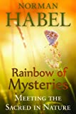 img - for Rainbow of Mysteries: Meeting the Sacred in Nature book / textbook / text book