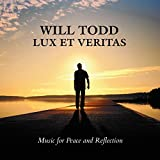 Will Todd: Lux Et Veritas - Music for Peace and Reflection (Tenebrae)
