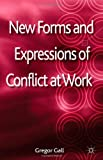 img - for New Forms and Expressions of Conflict at Work book / textbook / text book
