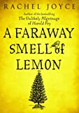 A Faraway Smell of Lemon (Short Story) (Kindle Single)