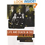 Life and Death in the Balkans: A Family Saga in a Century of Conflict (Columbia/Hurst)