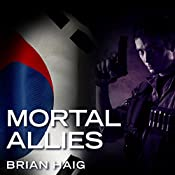 Mortal Allies: Sean Drummond Series, Book 2 | Brian Haig