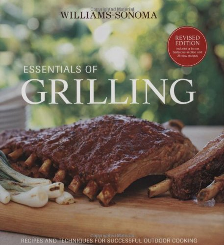 williams-sonoma-essentials-of-grilling-recipes-and-techniques-for-successful-outdoor-cooking
