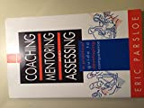 img - for Coaching, Mentoring, and Assessing: A Practical Guide to Developing Competence book / textbook / text book