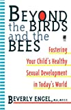 Beverly Engel Beyond the Birds and the Bees (Silhouette Special Edition)