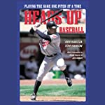 Heads-Up Baseball: Playing the Game One Pitch at a Time | Tom Hanson,Ken Ravizza