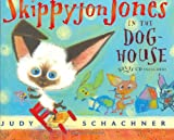 Skippyjon Jones in the Doghouse (0525472975) by Judy Schachner