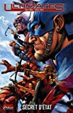 echange, troc Mark Millar, Bryan Hitch, Steve Dillon, Phil Hester, Collectif - Ultimates, Tome 2 : Secret d'Etat