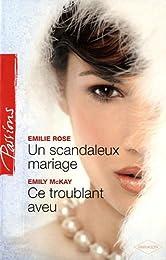Un scandaleux mariage