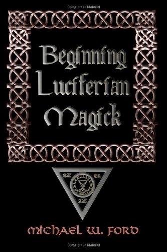 BEGINNING LUCIFERIAN MAGICK PDF
