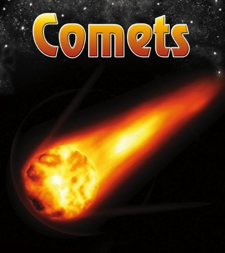 Comets (The Night Sky: and Other Amazing Sights in Space) PDF