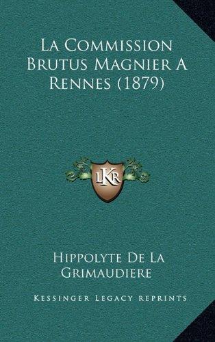 La Commission Brutus Magnier a Rennes (1879)