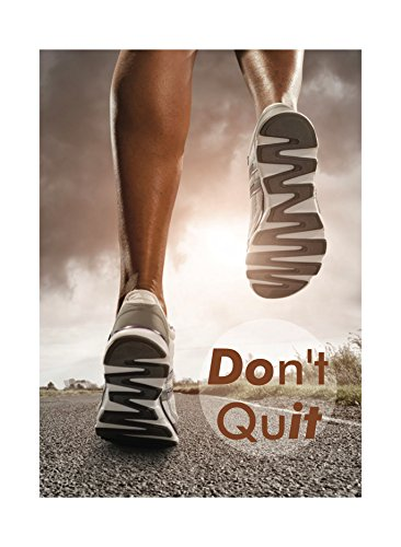 Dont-Quit-Print-Quot-Running-Exercise-Motivation-Road-Feet-Legs-Sky-Sun-Clouds-Picture-Inspirational-Motivational-Poster