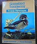 Gamebird Taxidermy With Frank Newmyer