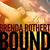 Bound: Fire on Ice, Book 1 | [Brenda Rothert]