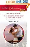The Good, the Bad and the Wild (Brothers & Sisters Book 3)