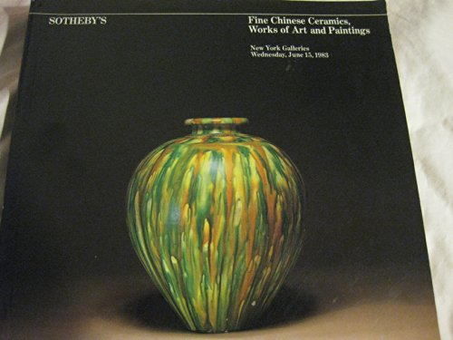 Fine Chinese Ceramics, Works of Art and Paintings - Sotheby Parke Bernet Inc. (Sotheby's) , New York - June 15, 1983 (Sotheby Chinese Painting compare prices)