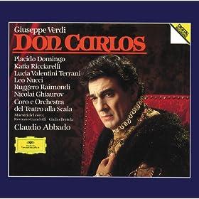 """Verdi: Don Carlos / Act 3 - """"..En placant sur mon front,...Sire, la derni�re heure"""