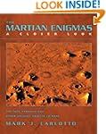 The Martian Enigmas: The Face, Pyrami...