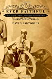 "David Sartorius, ""Ever Faithful: Race, Loyalty, and the Ends of Empire in Spanish Cuba"" (Duke UP, 2014)"