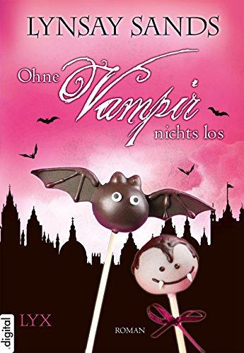 Ohne Vampir nichts los (Argeneau 21) (German Edition)
