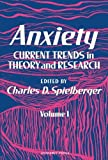 img - for Anxiety: Current Trends in Theory and Research book / textbook / text book