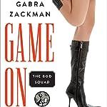 Game On | Gabra Zackman