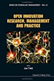 img - for Open Innovation Research, Management and Practice (Series on Technology Management) book / textbook / text book