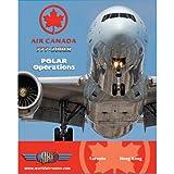 Just Planes Air Canada 777-200LR Polar Operations DVD