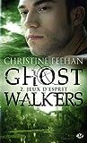 echange, troc Christine Feehan - Ghostwalkers, tome 2 : jeux d'esprit