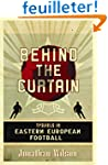 Behind the Curtain: Travels in Easter...