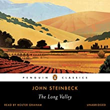 The Long Valley | Livre audio Auteur(s) : John Steinbeck, John H. Timmerman (Introduction) Narrateur(s) : Holter Graham