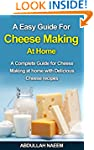 A Easy guide for cheese making at hom...