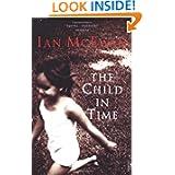 http://www.amazon.co.uk/Child-Time-Ian-McEwan/dp/0099755017/ref=sr_1_15?s=books&ie=UTF8&qid=1391253207&sr=1-15&keywords=ian+mcewan