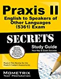 Praxis II English to Speakers of Other Languages (5361) Exam Secrets