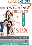 Teaching Children about Sex: Using th...