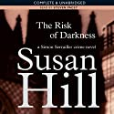 The Risk of Darkness: Simon Serrailler 3