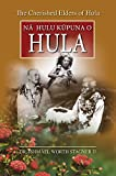 img - for The Cherished Elders of Hula: Na Hulu Kupuna O Hula by Ishmael W. Stagner (2015) Paperback book / textbook / text book