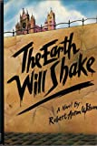The Earth Will Shake: A Novel (0874772117) by Wilson, Robert Anton