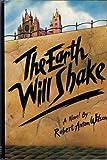 The Earth Will Shake: A Novel (0874772117) by Wilson, Robert Anton