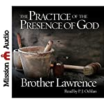 The Practice of the Presence of God: Being Conversations and Letters of Nicholas Herman of Lorraine |  Brother Lawrence