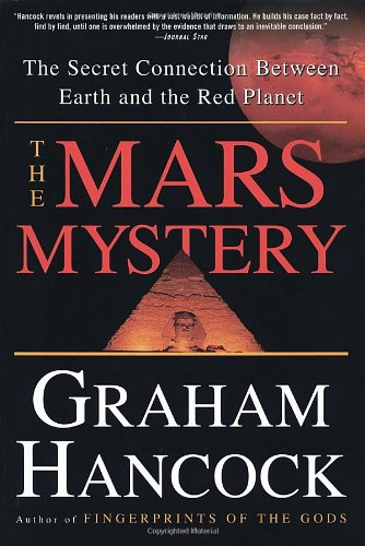 The Mars Mystery: The Secret Connection Between Earth And The Red Planet
