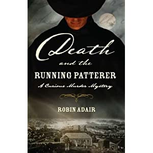 Death and the Running Patterer: A Curious Murder Mystery (Curious Murder Mysteries)