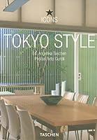 Tokyo Style : Exteriors, Interiors, Details