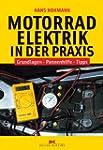 Motorradelektrik in der Praxis: Grund...
