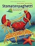 img - for Stomatenpaghetti oder wie Oscar richtig sprechen lernte. book / textbook / text book
