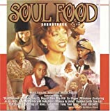 "Soul Food: Soundtrack - Music From The ""Soul Food"" Motion Picture"